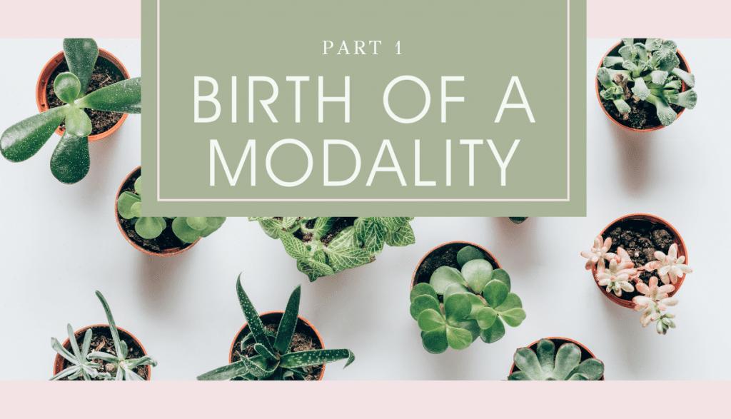Women of Woo - Birth of Modality Part 1